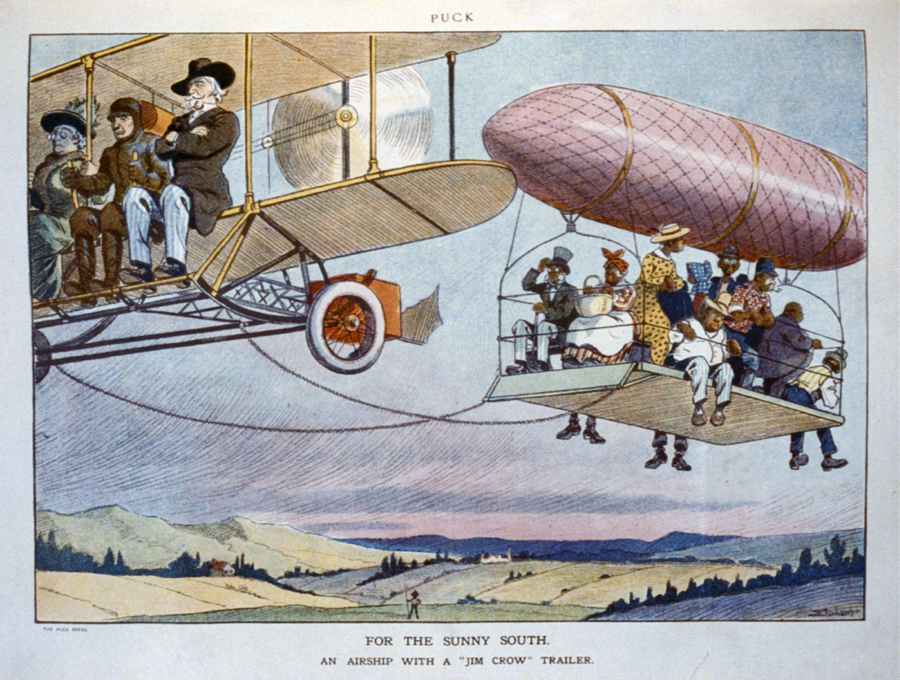 "For the sunny South. An airship with a ""Jim Crow"" trailer"