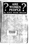 Are women people? A book of rhymes for suffrage times