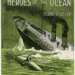 Heroes of the ocean in memory of the Titanic disaster