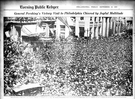 General Pershing's Victory Visit to Philadelphia