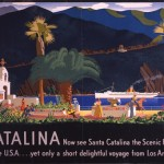 Now see Santa Catalina, the Scenic Riviera of the U.S.A.