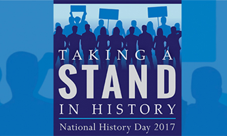NHD 2017: TAKING A STAND IN HISTORY