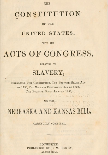The Constitution of the United States, with the acts of Congress, relating to slavery