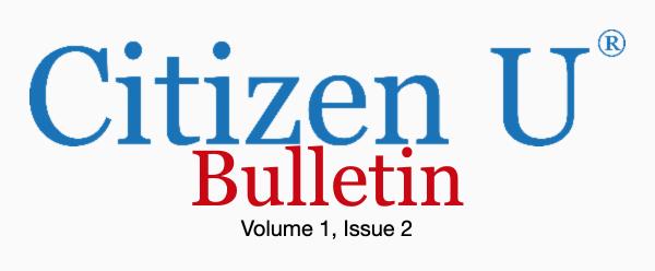 Citizen U Bulletin Volume 1, Issue 2